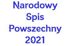 NARODOWY SPIS POWSZECHNY LUDNOŚCI I MIESZKAŃ W 2021 R. - TRWA OD 1 KWIETNIA